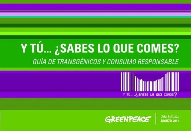 Guía de transgénicos y consumo responsable 00 El derecho a la información sobre lo que consumimos es un derecho básico de ...