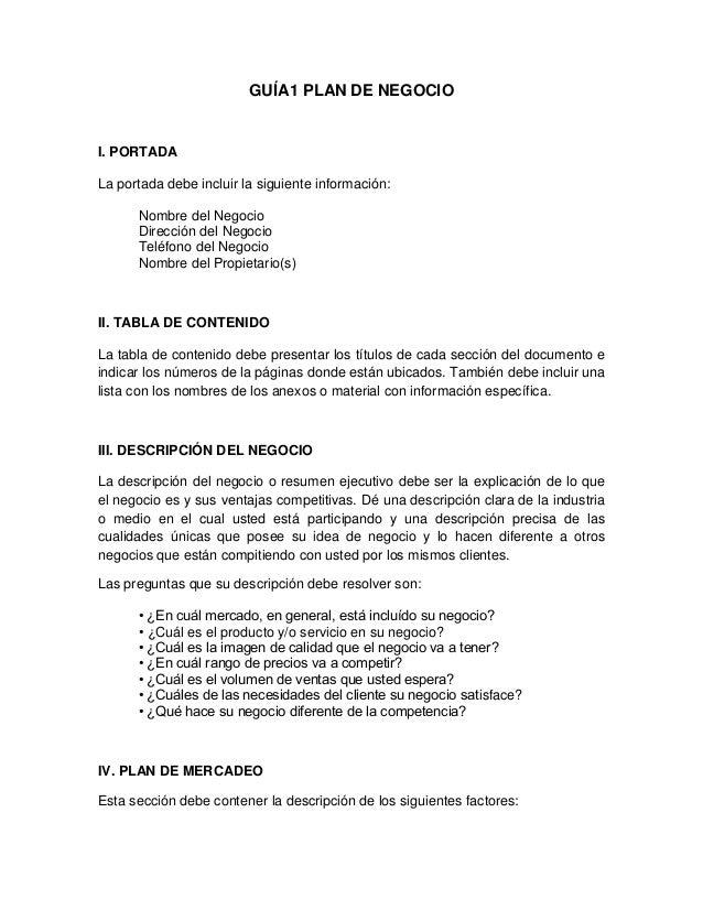 GUÍA1 PLAN DE NEGOCIOI. PORTADALa portada debe incluir la siguiente información:      Nombre del Negocio      Dirección de...