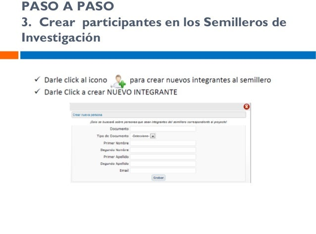 PASO A PASO 2. Crear participantes en los Semilleros de Investigación
