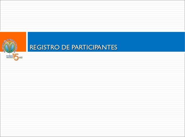 PASO A PASO 1. Registro de participantes