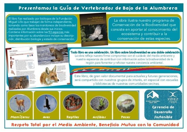 Presentamos la Guía de Vertebrados de Bajo de la Alumbrera El libro fue realizado por biólogos de la Fundación  Miguel Li...