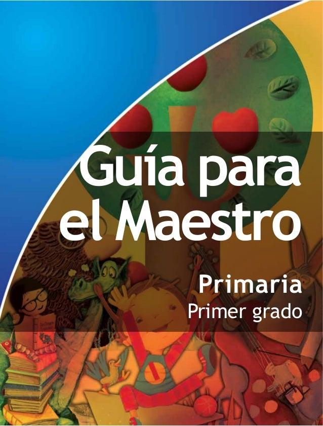 Guía para el Maestro Primaria Primer grado