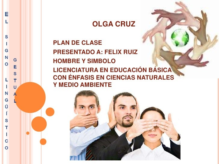 EG   L                      OLGA CRUZ    S    I       PLAN DE CLASE    G       PRESENTADO A: FELIX RUIZ    N        G   HO...