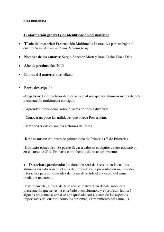 GUÍA DIDÁCTICA  1.Información general y de identificación del material Título del material: Presentación Multimedia Intera...