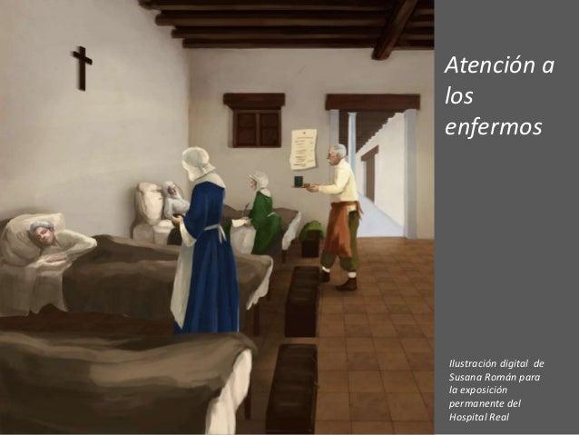 Presentaci�n realizada como material de apoyo a la actividad El Hospital Real de Guadix. Visita virtual a un espacio singu...