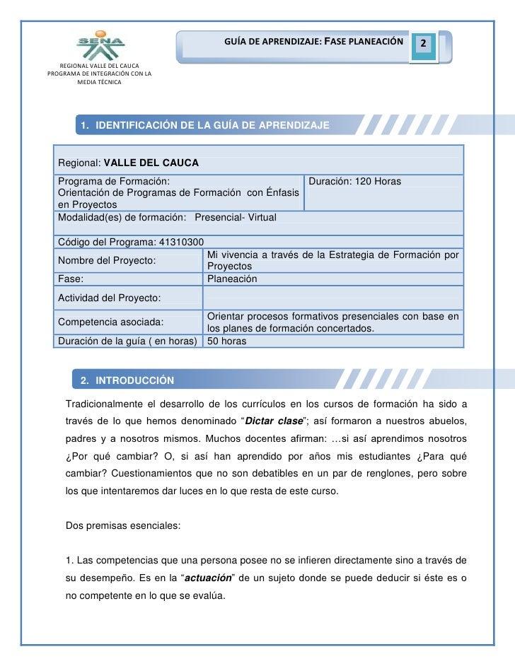 GUÍA DE APRENDIZAJE: FASE PLANEACIÓN     2   REGIONAL VALLE DEL CAUCAPROGRAMA DE INTEGRACIÓN CON LA        MEDIA TÉCNICA  ...