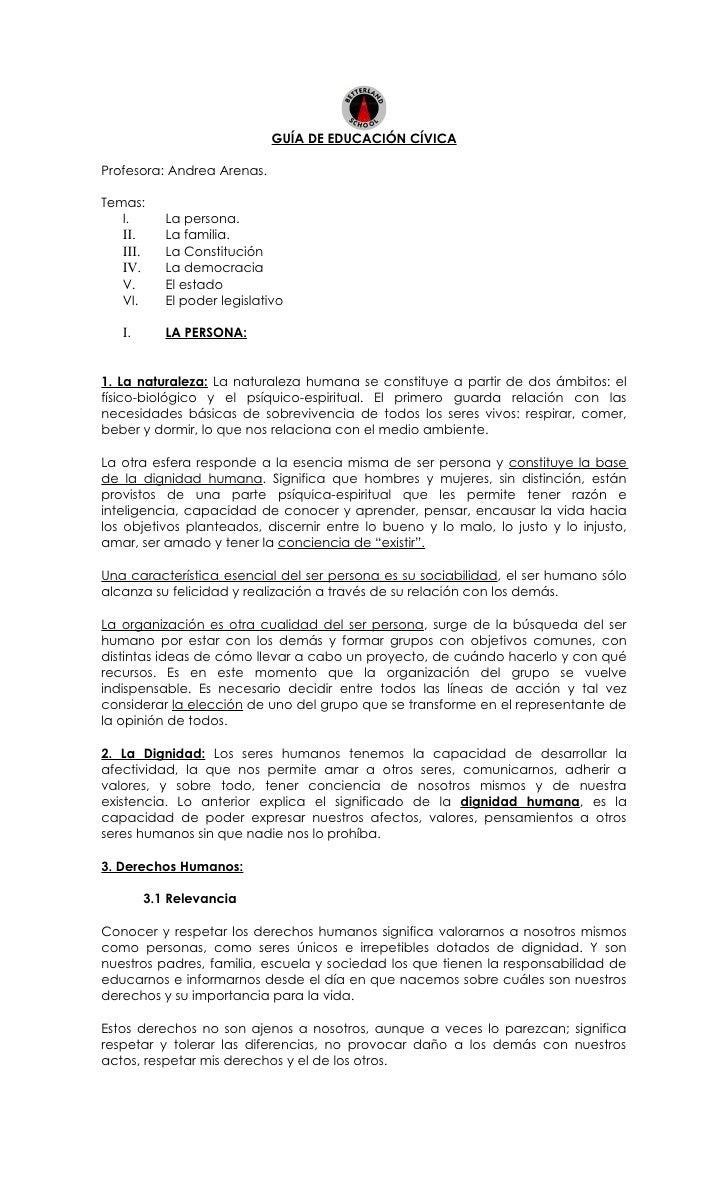 GUÍA DE EDUCACIÓN CÍVICA  Profesora: Andrea Arenas.  Temas:    I.        La persona.    II.       La familia.    III.     ...