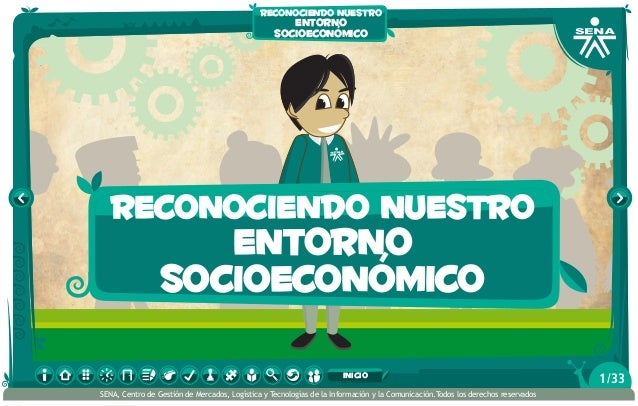 reconociendo nuestro entorno socioeconómico reconociendo nuestro entorno socioeconómico /331inicio SENA, Centro de Gestión...