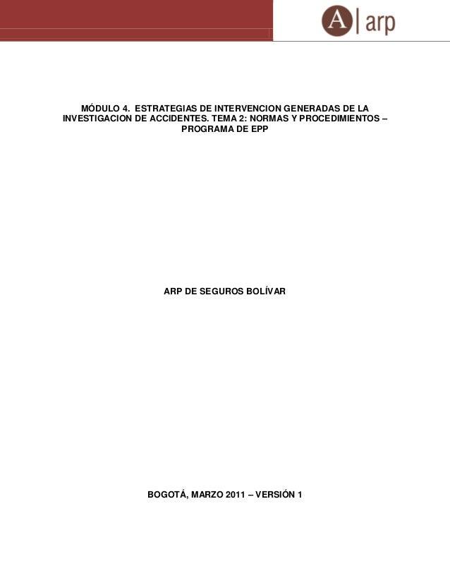 MÓDULO 4. ESTRATEGIAS DE INTERVENCION GENERADAS DE LA INVESTIGACION DE ACCIDENTES. TEMA 2: NORMAS Y PROCEDIMIENTOS – PROGR...