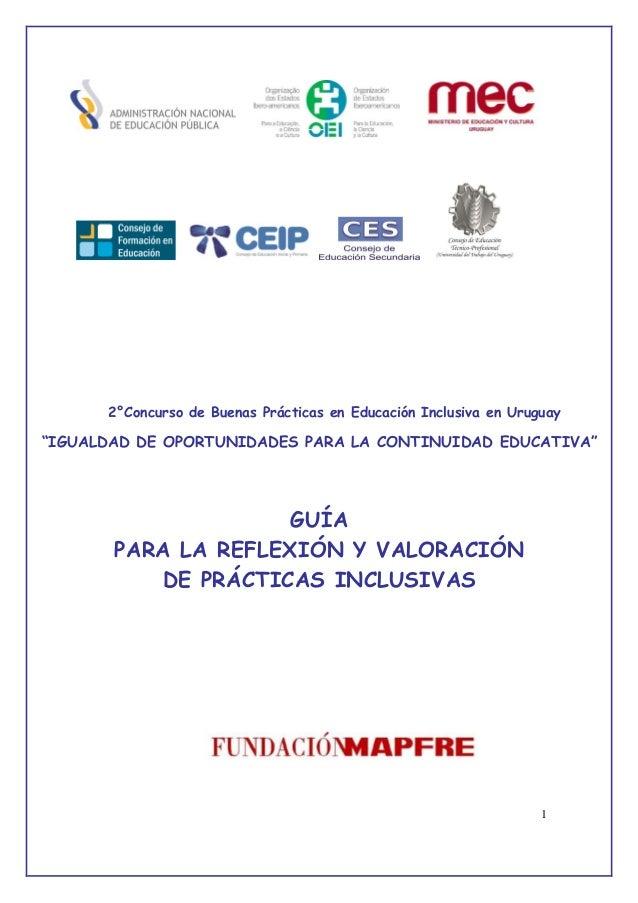 """1 2°Concurso de Buenas Prácticas en Educación Inclusiva en Uruguay """"IGUALDAD DE OPORTUNIDADES PARA LA CONTINUIDAD EDUCATIV..."""