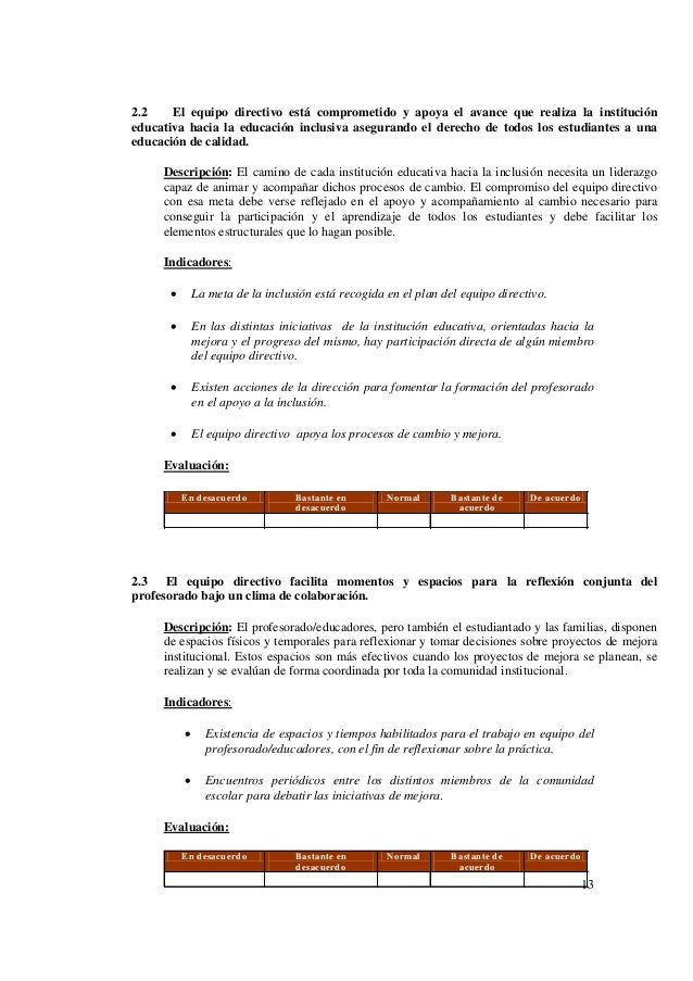 13 2.2 El equipo directivo está comprometido y apoya el avance que realiza la institución educativa hacia la educación inc...