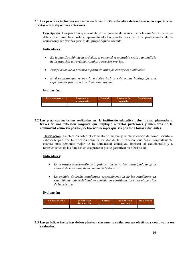 16 3.1 Las prácticas inclusivas realizadas en la institución educativa deben basarse en experiencias previas o investigaci...