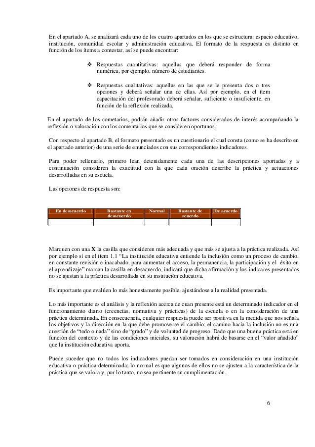 6 En el apartado A, se analizará cada uno de los cuatro apartados en los que se estructura: espacio educativo, institución...