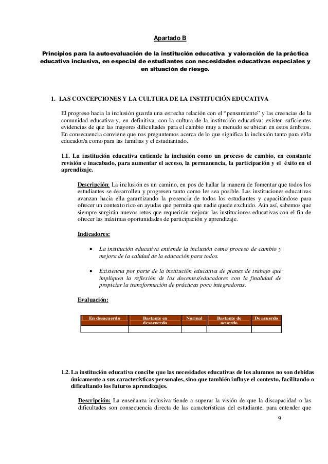 9 Apartado B Principios para la autoevaluación de la institución educativa y valoración de la práctica educativa inclusiva...