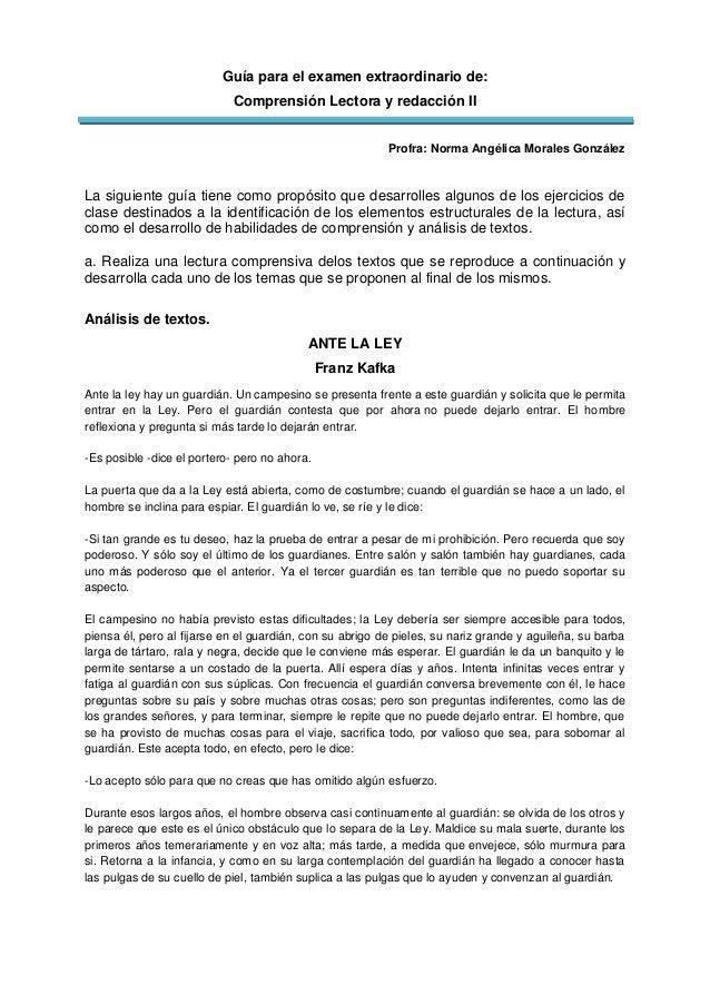 Guía para el examen extraordinario de: Comprensión Lectora y redacción II Profra: Norma Angélica Morales González La sigui...
