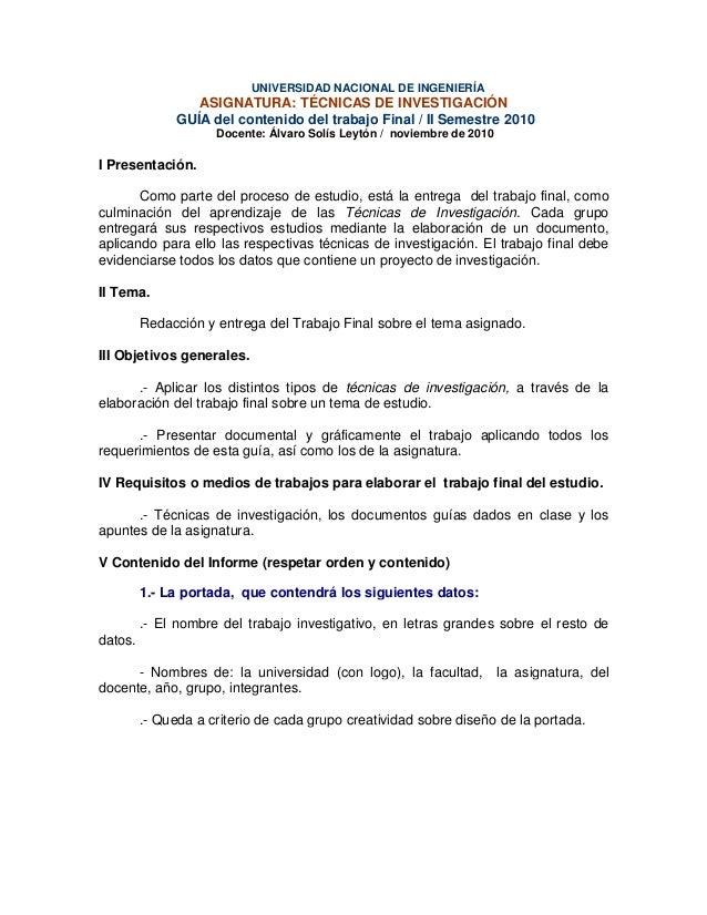 UNIVERSIDAD NACIONAL DE INGENIERÍA ASIGNATURA: TÉCNICAS DE INVESTIGACIÓN GUÍA del contenido del trabajo Final / II Semestr...