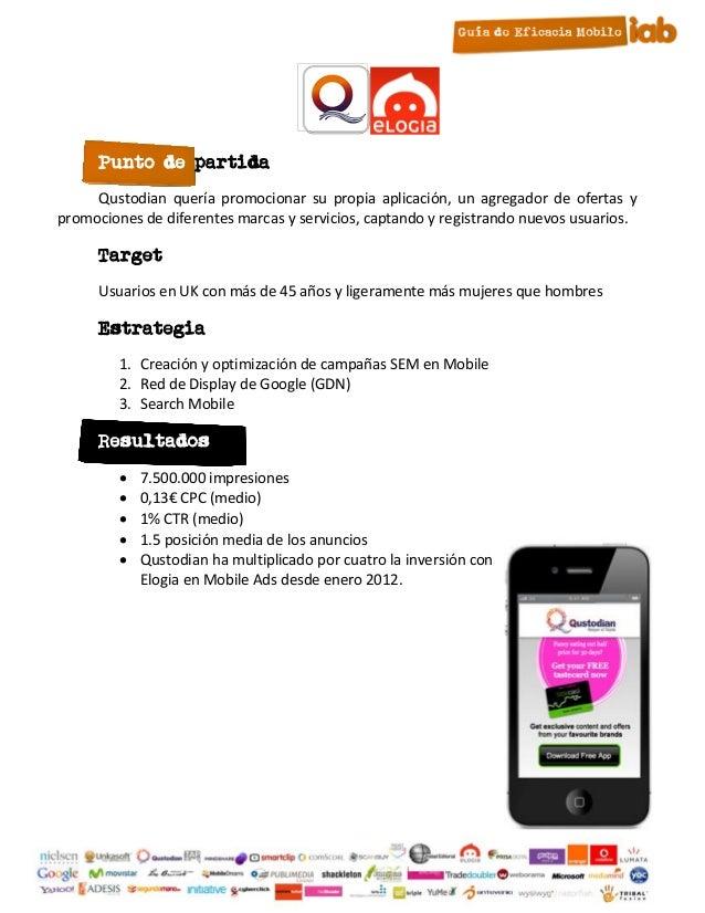 Punto de partida     Qustodian quería promocionar su propia aplicación, un agregador de ofertas ypromociones de diferentes...