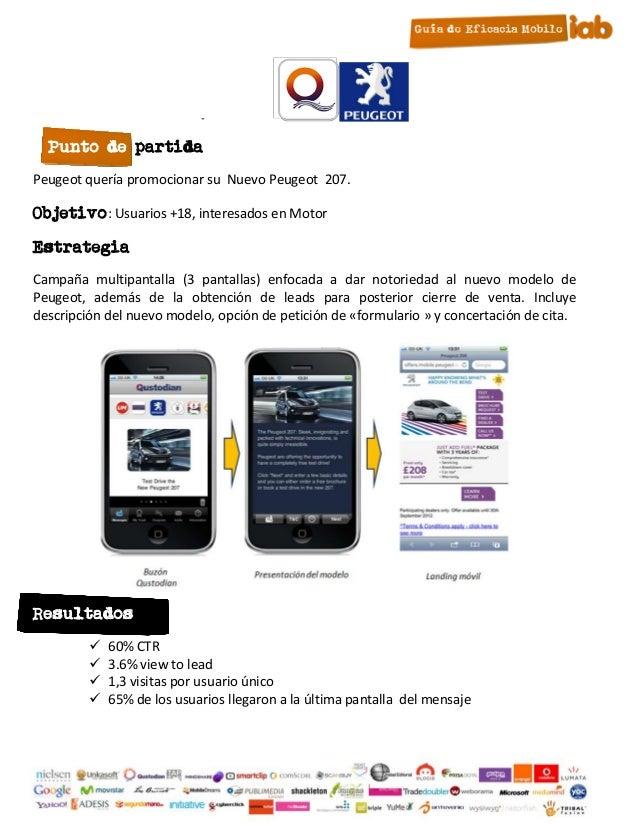 -  Punto de partidaPeugeot quería promocionar su Nuevo Peugeot 207.Objetivo: Usuarios +18, interesados en MotorEstrategiaC...