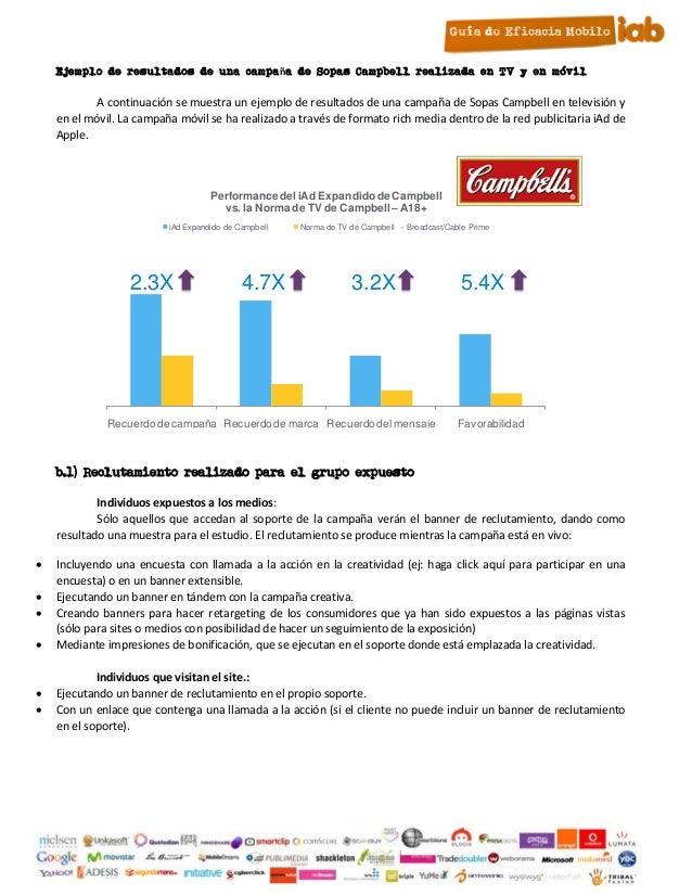 Ejemplo de resultados de una campaña de Sopas Campbell realizada en TV y en móvil           A continuación se muestra un e...