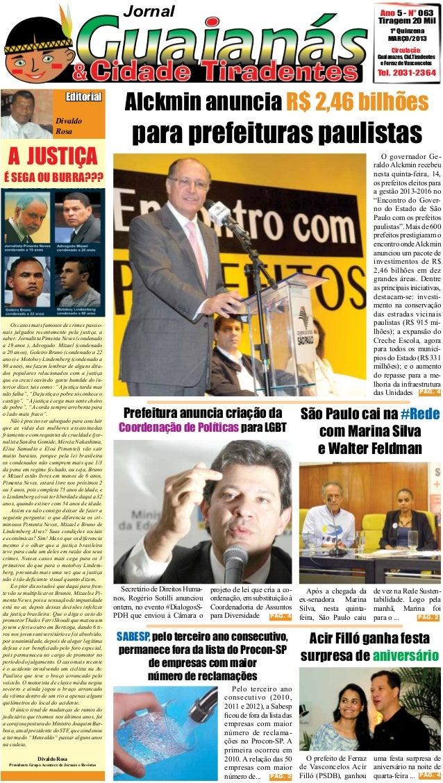 Jornal  Ano 5 - N° 063 Tiragem 20 Mil 1º Quinzena MARÇO/2013 Circulação:  Guaianazes, Cid.Tiradentes e Ferraz de Vasconcel...
