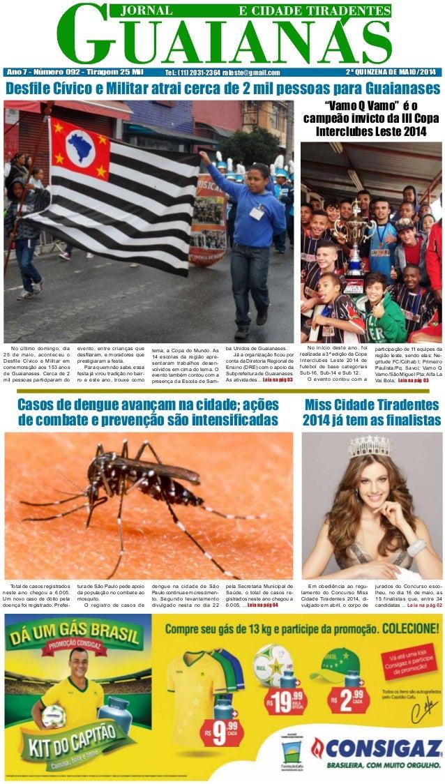 Miss Cidade Tiradentes 2014 já tem as finalistas Em obediência ao regu- lamento do Concurso Miss Cidade Tiradentes 2014, d...