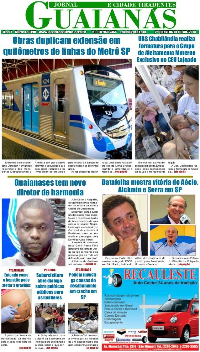 Entrevista com o secre- tário Jurandir Fernandes (Secretaria dos Trans- portes Metropolitanos) à Ajorleste tem por objetiv...