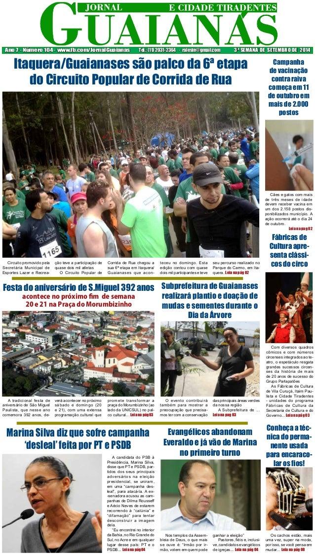 Ano 7 - Número 104 - www.fb.com/JornalGuaianas Tel.: (11) 2031-2364 - raleste@gmail.com 3ª SEMANA DE SETEMBRO DE 2014  Cãe...