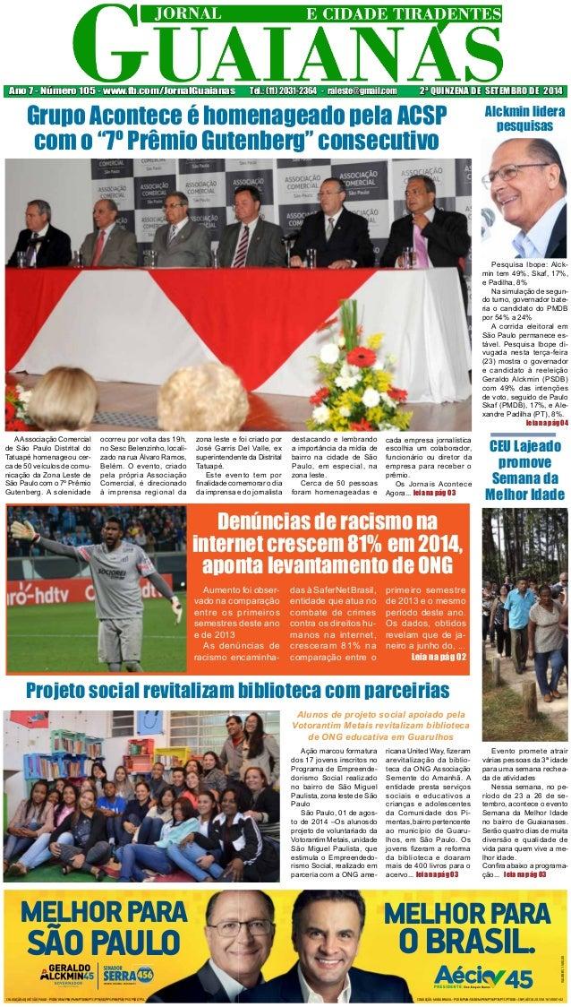 Ano 7 - Número 105 - www.fb.com/JornalGuaianas Tel.: (11) 2031-2364 - raleste@gmail.com 2ª QUINZENA DE SETEMBRO DE 2014  G...