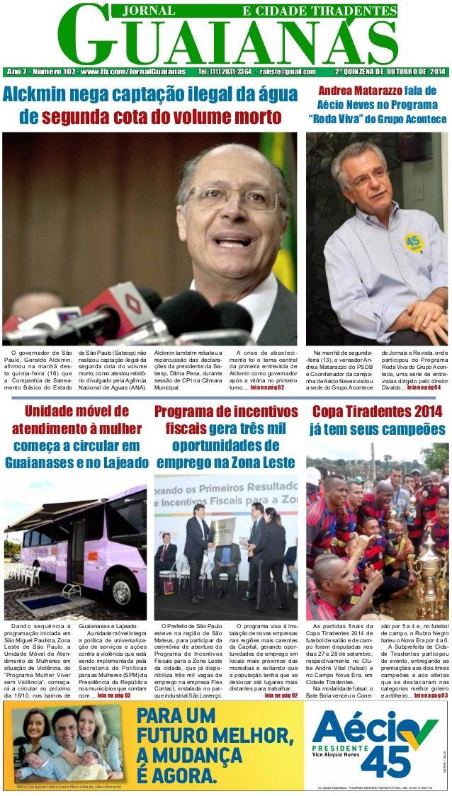 Ano 7 - Número 107 - www.fb.com/JornalGuaianas Tel.: (11) 2031-2364 - raleste@gmail.com 2ª QUINZENA DE OUTUBRO DE 2014  Al...