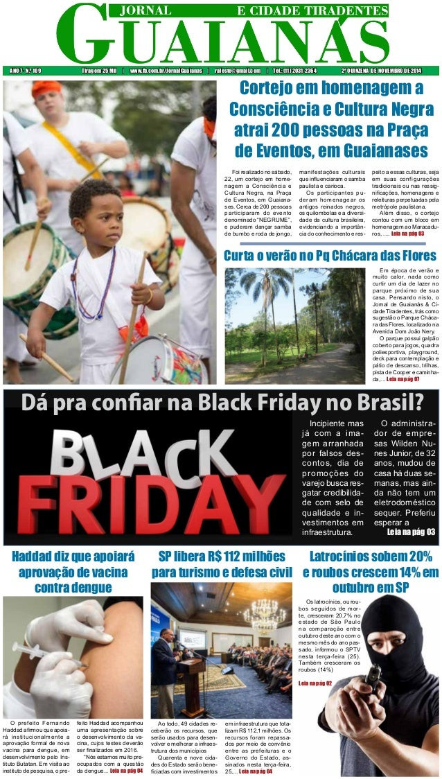 ANO 7 - N.o 109 Tiragem 25 Mil | www.fb.com.br/JornalGuaianas | raleste@gmail.com | Tel.: (11) 2031-2364 2ª QUINZENA DE NO...