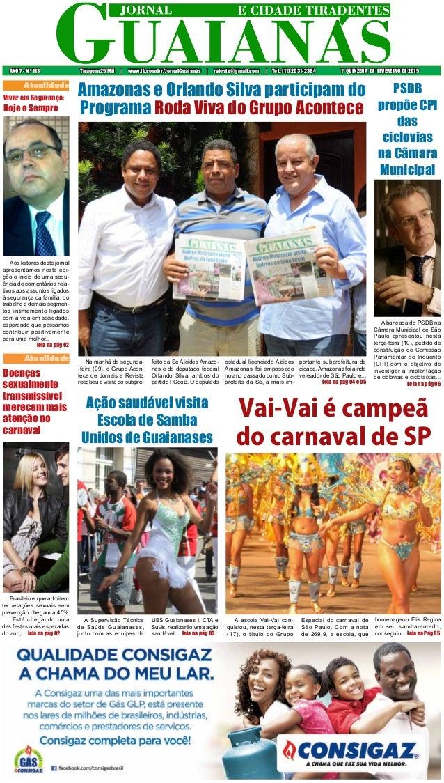 ANO 7 - N.o 113 Tiragem 25 Mil | www.fb.com.br/JornalGuaianas | raleste@gmail.com | Tel.: (11) 2031-2364 1ª QUINZENA DE FE...