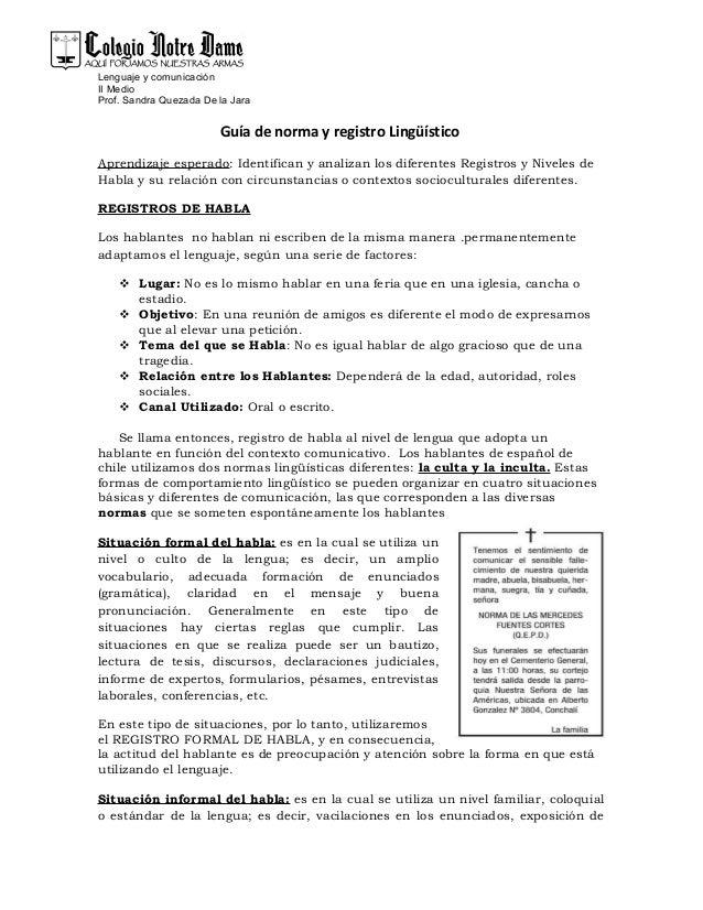 Lenguaje y comunicaciónII MedioProf. Sandra Quezada De la JaraGuía de norma y registro LingüísticoAprendizaje esperado: Id...