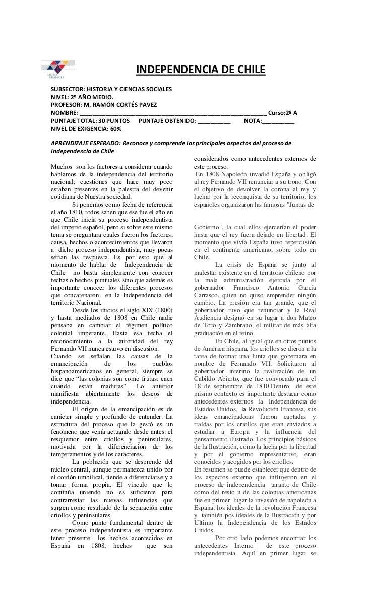 INDEPENDENCIA DE CHILESUBSECTOR: HISTORIA Y CIENCIAS SOCIALESNIVEL: 2º AÑO MEDIO.PROFESOR: M. RAMÓN CORTÉS PAVEZNOMBRE: __...