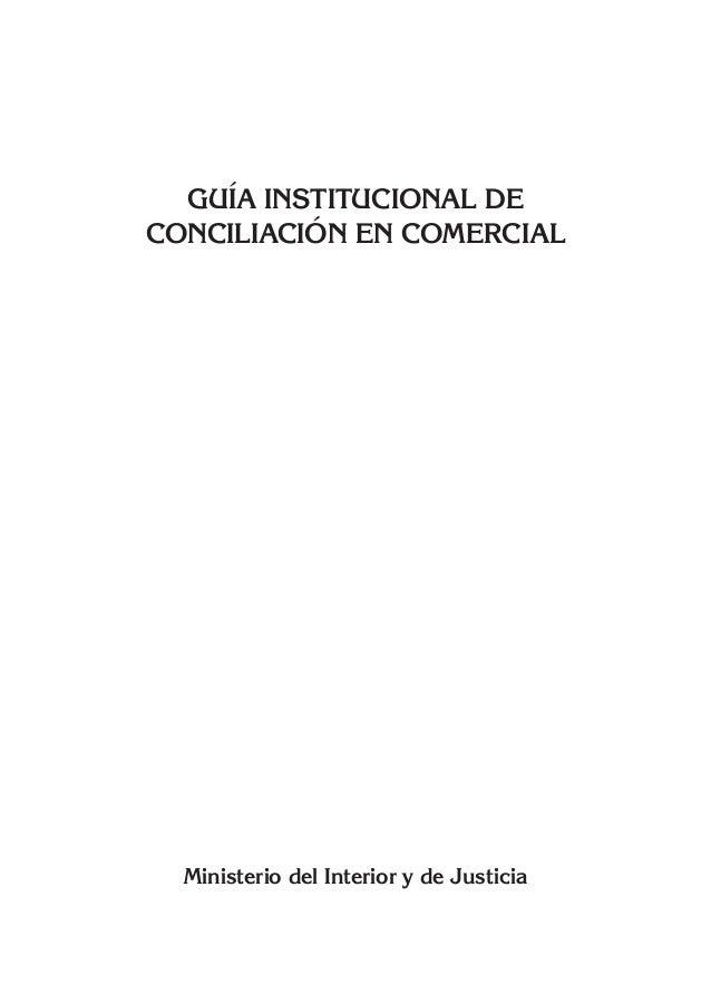 Gu a institucional de conciliaci n en comercial min for Ministerio del interior y de justicia