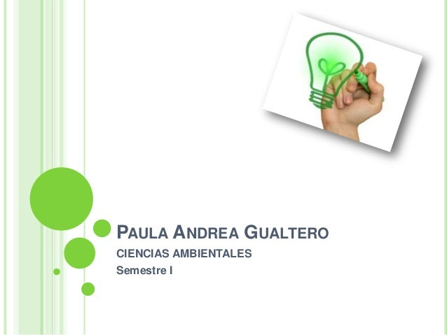 PAULA ANDREA GUALTEROCIENCIAS AMBIENTALESSemestre I