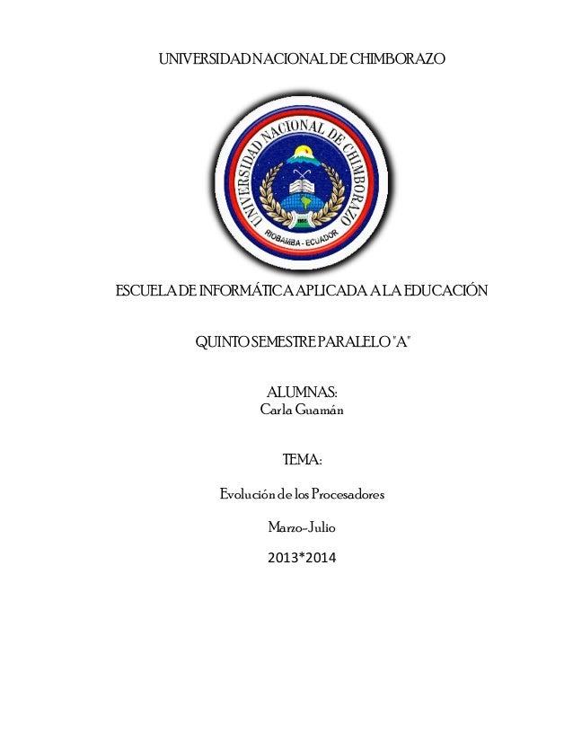 """UNIVERSIDAD NACIONAL DE CHIMBORAZO  ESCUELA DE INFORMÁTICA APLICADA A LA EDUCACIÓN QUINTO SEMESTRE PARALELO """"A"""" ALUMNAS: C..."""