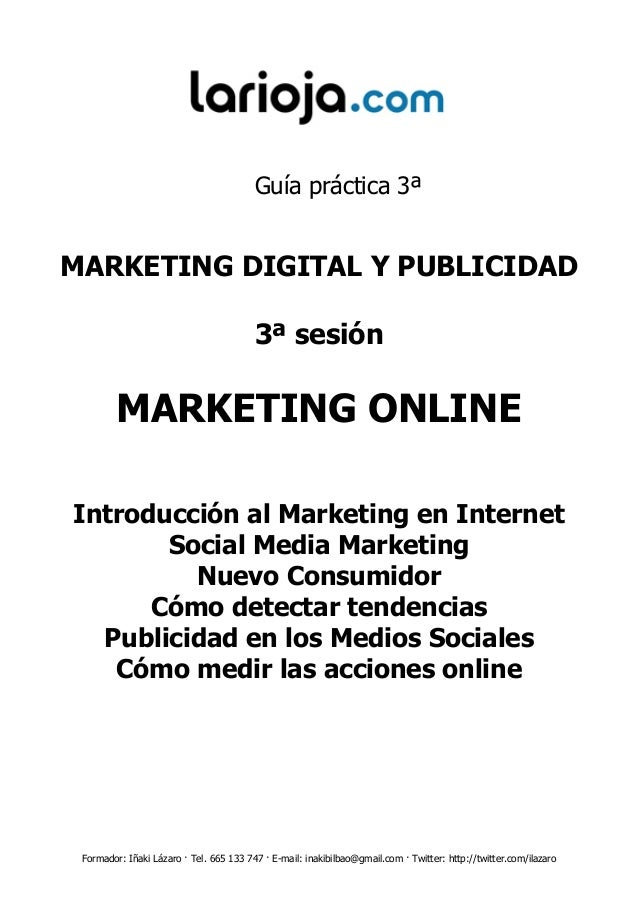 Guía práctica 3ªMARKETING DIGITAL Y PUBLICIDAD                                         3ª sesión         MARKETING ONLINEI...