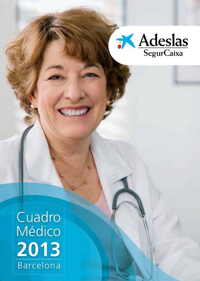 Cuadro Médico 2013 | Barcelona                                      Cuadro Médico 2013                                    ...