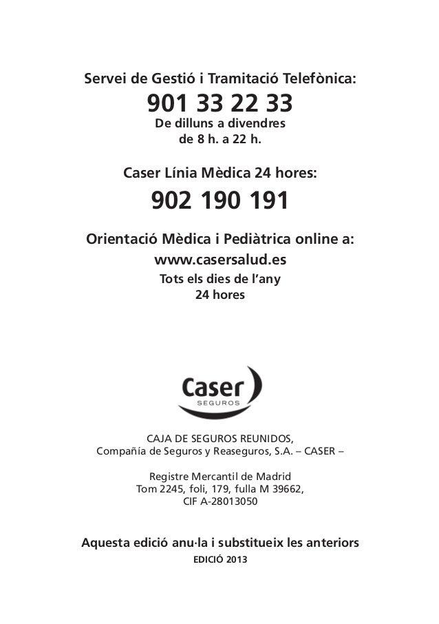 Gu a m dica caser barcelona 2013 - Caser seguros madrid ...