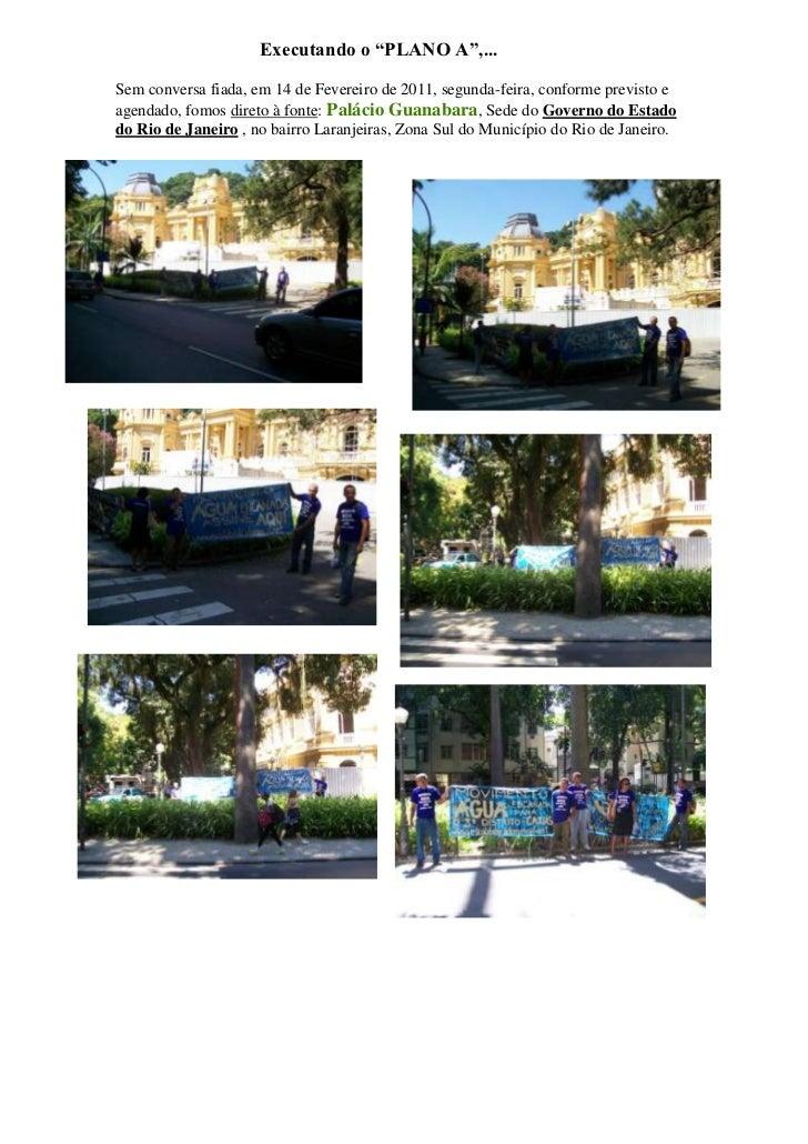 """Executando o """"PLANO A"""",...<br />2777490933450-470535752475Sem conversa fiada, em 14 de Fevereiro de 2011, segunda-feira, c..."""