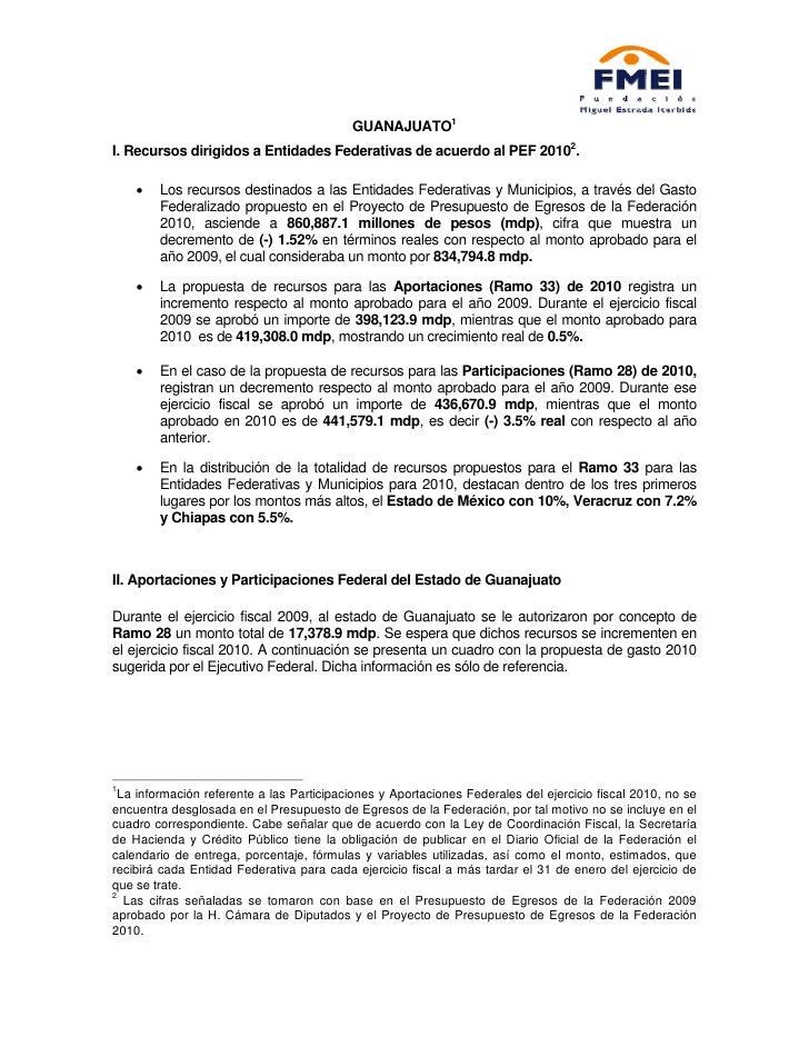 GUANAJUATO1 I. Recursos dirigidos a Entidades Federativas de acuerdo al PEF 20102.      •   Los recursos destinados a las ...