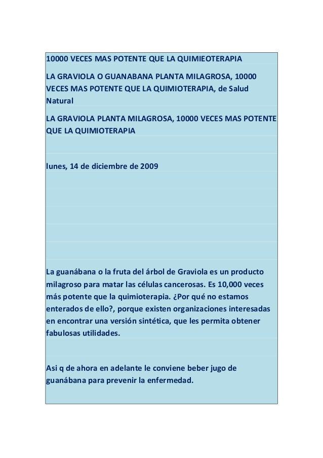 10000 VECES MAS POTENTE QUE LA QUIMIEOTERAPIA LA GRAVIOLA O GUANABANA PLANTA MILAGROSA, 10000 VECES MAS POTENTE QUE LA QUI...