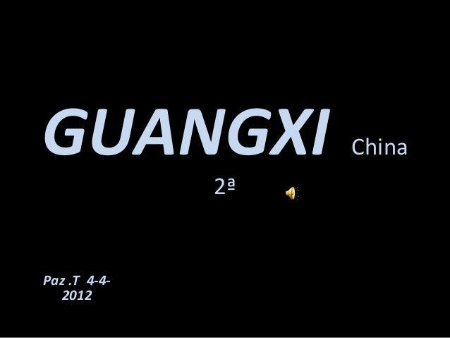 GUANGXI            China              2ªPaz .T 4-4-  2012