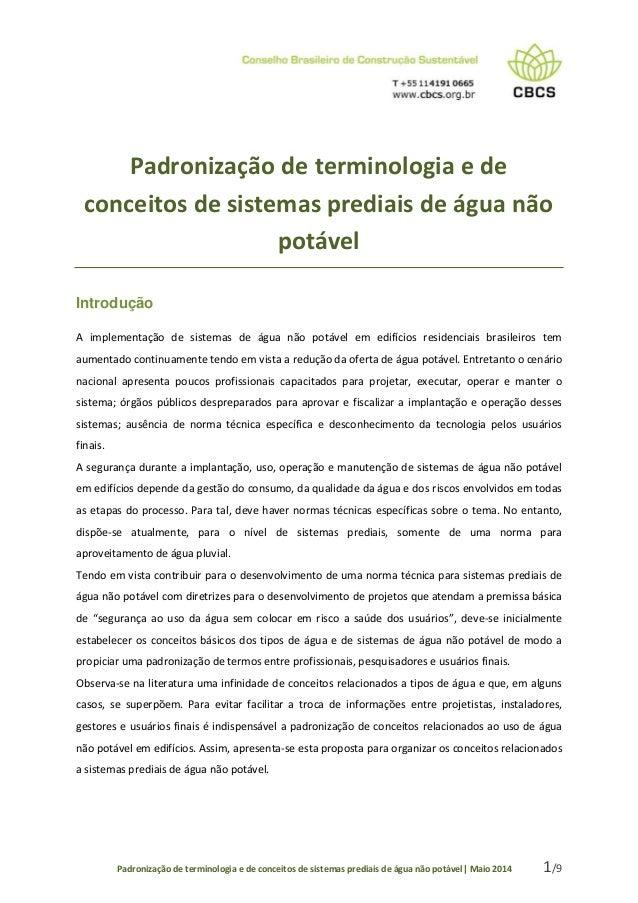 Padronização de terminologia e de conceitos de sistemas prediais de água não potável| Maio 2014 1/9 Padronização de termin...