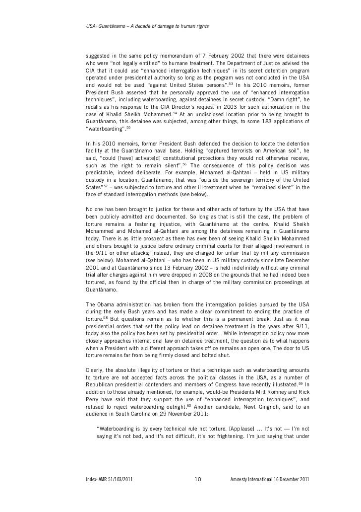 human rights and guantanamo essay The guantanamo bay detention camp is a united states military prison located  within  in 2011, human rights groups and journalists found that some of these   his chart sets out in summary bullet points the techniques allegedly used by  the.