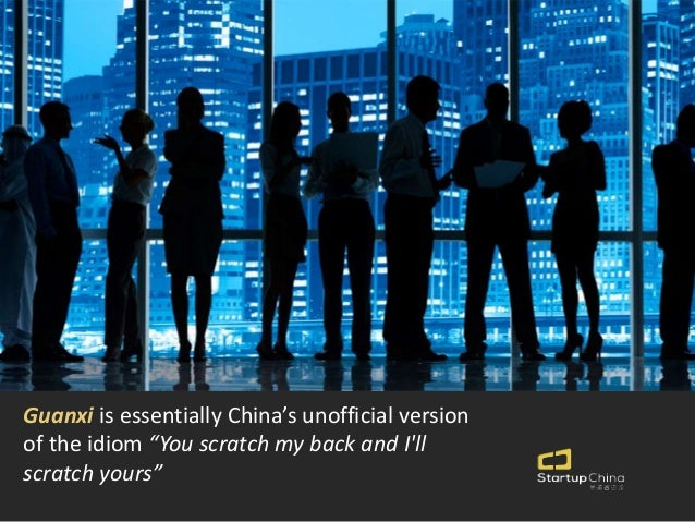"""guanxi in chinese business essay """"jiao pengyou""""—a guide for successful business relationships in china a guide for successful business relationships in guanxi in china."""