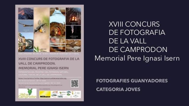 XVIII CONCURS DE FOTOGRAFIA DE LA VALL DE CAMPRODON Memorial Pere Ignasi Isern
