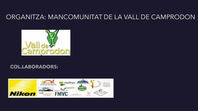 ORGANITZA: MANCOMUNITAT DE LA VALL DE CAMPRODON