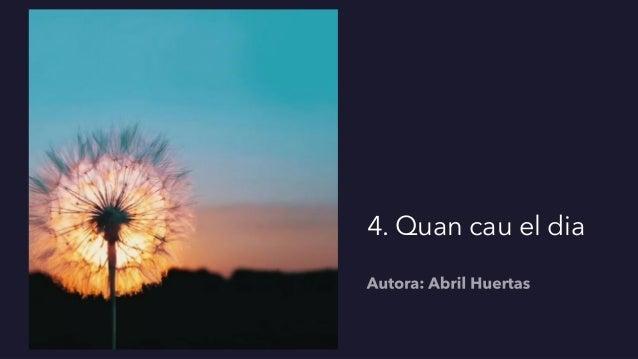 4. Quan cau el dia