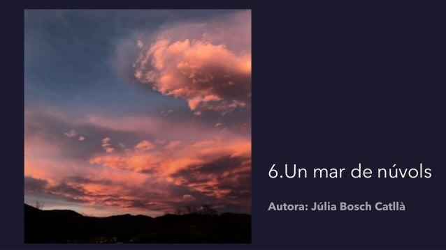 6.Un mar de núvols